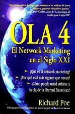 OLA 4 Richard Poe El Network Marketing En El Siglo XXI Dinero Rico Finanzas MLM