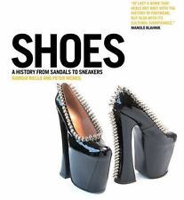 Shoes: A History From Sandals to Sneakers by  , Hardcover