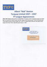 Bob Keeton TORQUAY UNITED 1937-1947 rare original hand signed Coupe/Carte