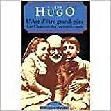 Hugo, Victor - L'art d'être grand-père , Les chansons des rues et des bois - 199