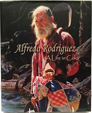 *ARTIST SIGNED* Alfredo Rodriguez - A Life in Color:  by J Walters & G Pendleton