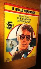 GIALLO MONDADORI # 1563-HARTLEY HOWARD-CHE BOWMAN TI PROTEGGA!-1979