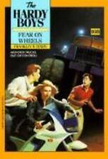 Fear on Wheels (The Hardy Boys #108)-ExLibrary