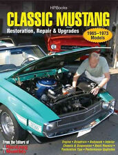 Classic Mustang: Restoration, Repair, and Upgrades Book~1965-1973 Models~NEW!
