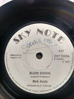 "Bob Andy-Slow Down 7"" Vinyl Single 1977 UK COPY"