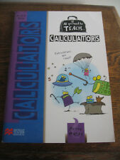 ALL YOU NEED TO TEACH CALCULATORS PETER MAHER AGES 10+ TEACHER RESOURCE EXCON