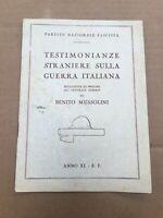 MUSSOLINI TESTIMONIANZE STRANIERE SULLA GUERRA ITALIANA 1928 PNF FASCISMO