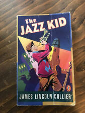 THE JAZZ KID by James Lincoln Collier