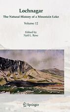 Lochnagar : The Natural History of a Mountain Lake 12 (2007, Hardcover)
