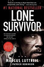 Lone Survivor: The Eyewitness Account of