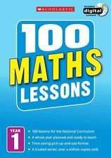 100 Maths Lessons Year 1 - 2014 National Curriculum Plan and Teach Study Guide
