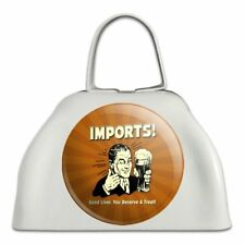 Imports Good Liver Deserve a Treat Funny White Cowbell Cow Bell Instrument