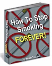 How to Stop Smoking Forever Ebook or CD and resell rights +++++