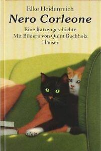 Nero Corleone: eine Katzengeschichte von Elke Heidenreich | Buch | Zustand gut