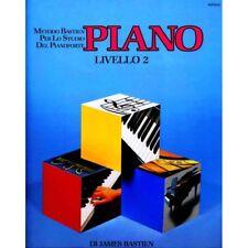 James Bastien - Piano - Livello 2 metodo Bastien per lo studio del pianoforte