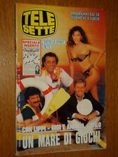 TELESETTE 1991/27=SABINA STILO GIGI ANDREA LIPPI=BAGLIONI=BENEDICTA BOCCOLI=