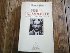 GUERRE 39-45 PIERRE BROSSOLETTE PIKETTY HEROS DE LA RESISTANCE GESTAPO TORTURE