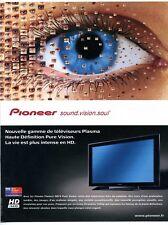 2006 / Téléviseur Plasma Pioneer / TV électronique / publicity / advertising