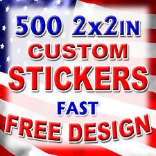 500 2x2 Custom Printed Full Color Outdoor Vinyl Car Bumper Sticker Decal Die Cut