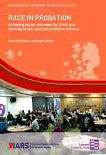 Race in Probation: Achieving Better Outcomes for Black and Minority Ethnic Users