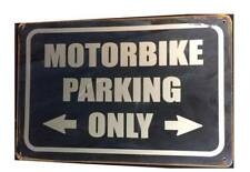 MOTORBIKE PARKING ONLY RUSTY PARKING TIN SIGNS (20x30cm)
