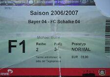 TICKET 2006/07 Bayer 04 Leverkusen - FC Schalke 04