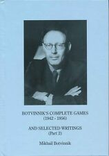 Botvinnik's Complete Games and Selected Writings Part 2 - 1942 - 1956 (Chess Boo