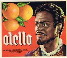Otello Shakespeare original Spanish Orange Crate label NOT A CHEAP LASER PRINT