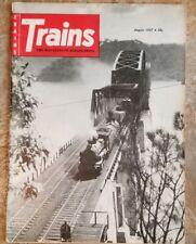Trains Magazine August 1957 Steam in Indian Summer & The Passenger - Bridge
