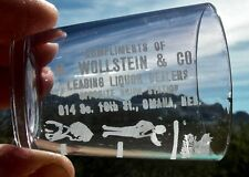 "ca 1900 OMAHA NEBRASKA NE ""WOLLSTEIN & CO, UNION STATION"" ADVERT SHOT DOSE GLASS"