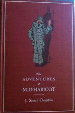 J Storer Clouston, The Adventures of M. D'Haricot, 1902, first edition