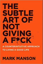 the subtle art of not giving a f*ck by Mark manson/WORLDWIDE
