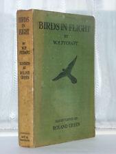 W P Pycraft - Birds In Flight 1st Edition 1922