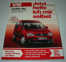 Reparaturanleitung VW Caddy life Typ 2K Benziner Diesel Erdgas ab 2004 NEU!