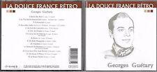 CD 14T GEORGES GUETARY LA DOUCE FRANCE RÉTRO BEST OF 2002 CLOUD 9 PRODUCTIONS