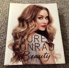 Beauty by Lauren Conrad, Amy Nadine, Kristin Ess and Elise Loehnen (2012,...