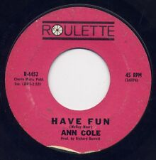 """ANN COLE - """"HAVE FUN""""  b/w  """"DON'T STOP THE WEDDING""""  on ROULETTE (VG+)"""