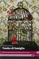 Tomba di famigliaMazetti KatarinaLIT libri tasca romanzo amore Svezia nuovo