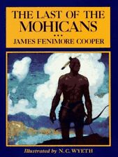 The Last of the Mohicans (Scribners Illustrated Classics) by James Fenimore Coo