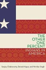 The Other One Percent: Indians in America [Modern South Asia]