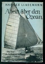 LINDEMANN HANNES ALLEIN UBER DEN OZEAN DONAULAND 1957 MARE TRAVERSATA ATLANTICO