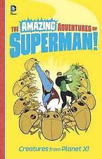 New, Creatures from Planet X! (The Amazing Adventures of Superman!), Yale Stewar