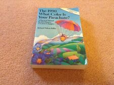 What Color Is Your Parachute? 1990 : A Practical Manual for Job Hunters and Care