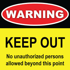 "Warning Keep Out Sign 8"" x 8"""