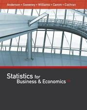 Statistics for Business and Economics by James J. Cochran, David R. Anderson, Je