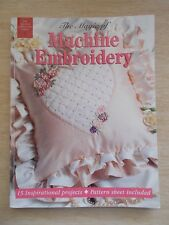 The Magic of Machine Embroidery~15 Projects~Craftworld Books~96pp~1999