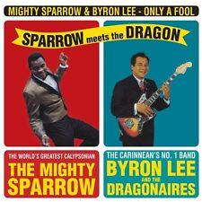 MIGHTY SPARROW & BYRON LEE - ONLY A FOOL-SPARROW MEETS THE DRA   VINYL LP NEU