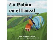 Cobito en el Lineal : Cuento Corto by Luz Bonilla Rivera (2016, Paperback)