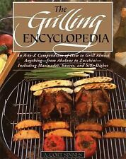 The Grilling Encyclopedia: An A-to-Z Compendium of How to Grill Almost Anything