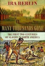 Belknap Press: Many Thousands Gone : The First Two Centuries of Slavery in North